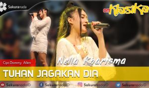 Nella Kharisma Tuhan Jagakan Dia mp3