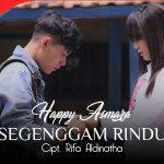 Happy Asmara Segenggam Rindu